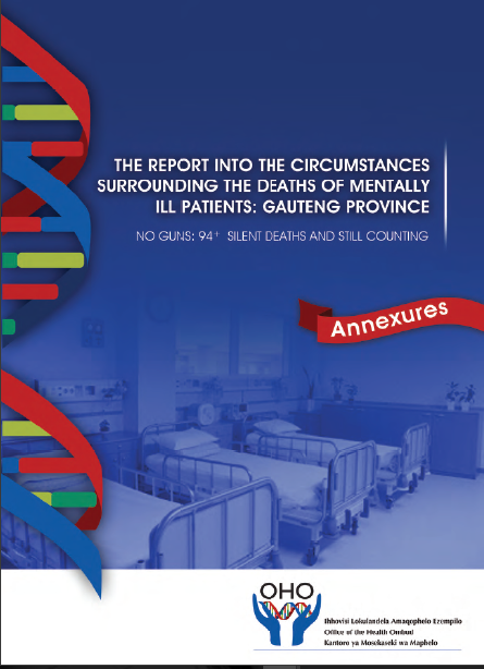 Report into the circumstances surrounding the deaths of mentally ill patients: Gauteng Province – Annexures